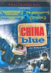 Micha X. Peled: China blue (U.S. 2005)